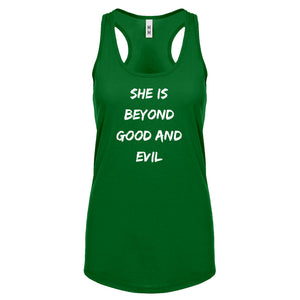 Racerback She is Beyond Good and Evil Womens Tank Top