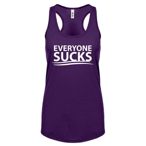 Racerback Everyone Sucks Womens Tank Top