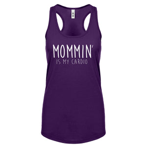 Racerback Mommin is my Cardio Womens Tank Top