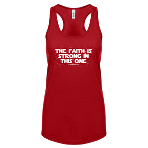 Racerback The Faith is Strong in This One Womens Tank Top