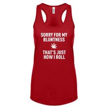 Racerback Sorry for my Bluntness Womens Tank Top