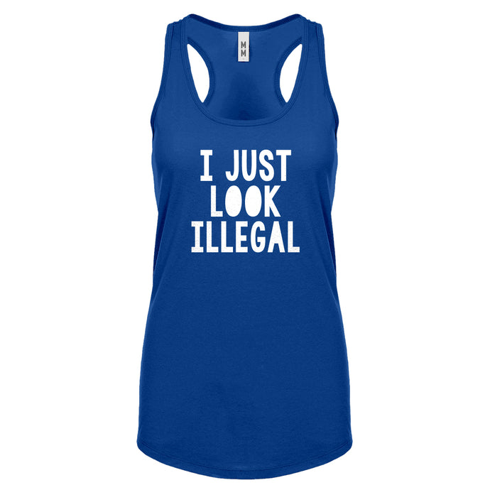 Racerback I just Look Illegal Womens Tank Top