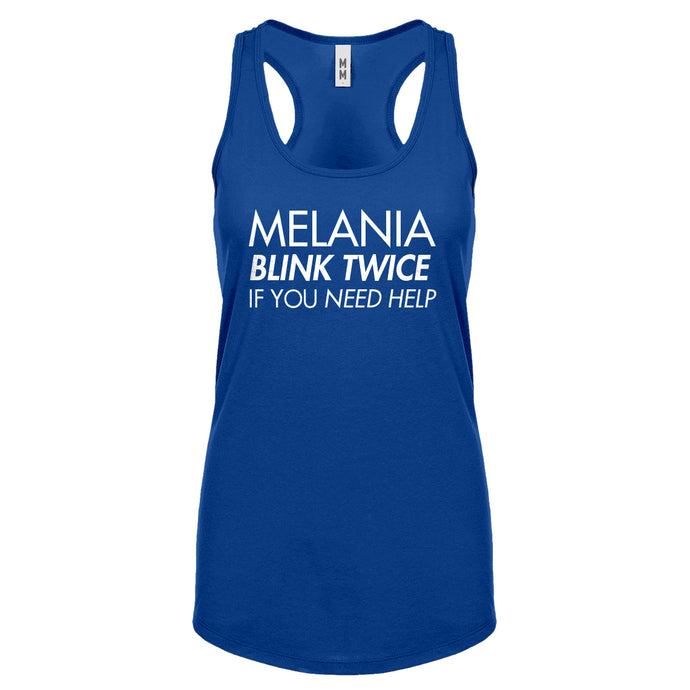 Racerback Melania Blink Twice if You Need Help! Womens Tank Top
