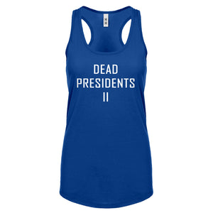 Racerback Dead Presidents II Womens Tank Top
