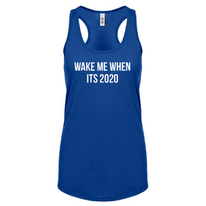 Racerback Wake Me When its 2020 Womens Tank Top