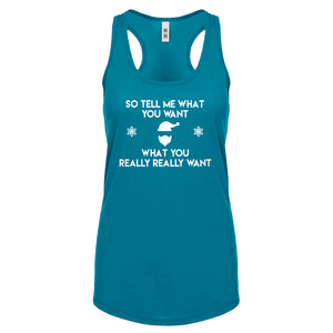 Racerback Tell me what you want Womens Tank Top