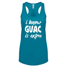 Racerback I Know GUAC is extra Womens Tank Top