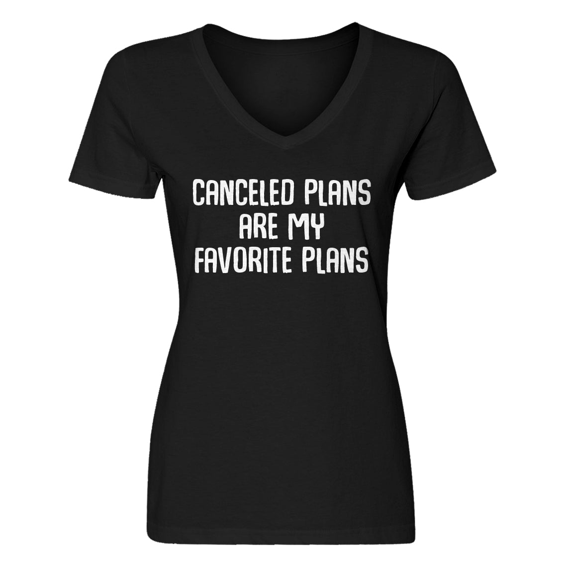 Womens Canceled Plans Vneck T-shirt
