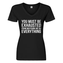 Womens You Must be Exhausted Vneck T-shirt