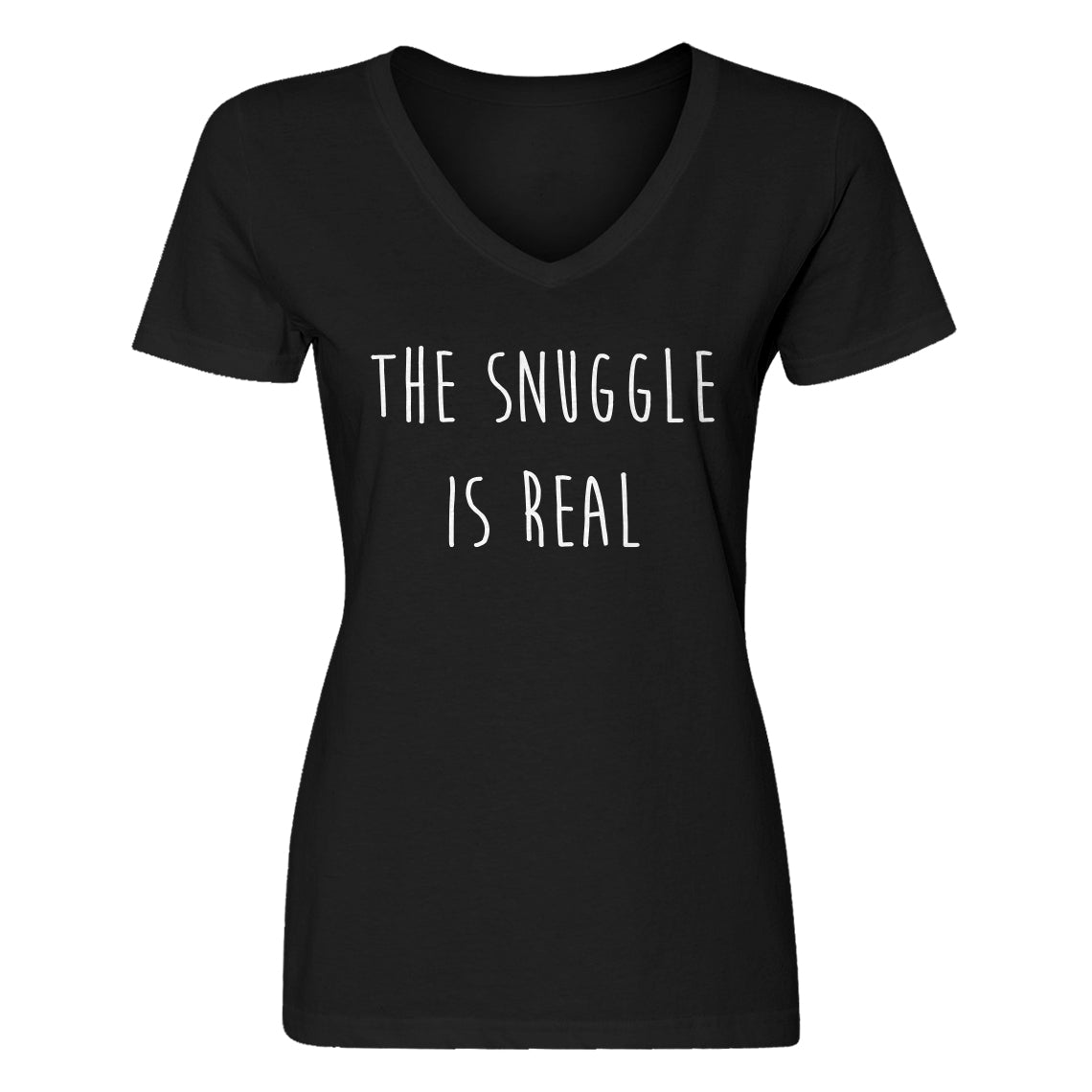 Womens The Snuggle is Real V-Neck T-shirt