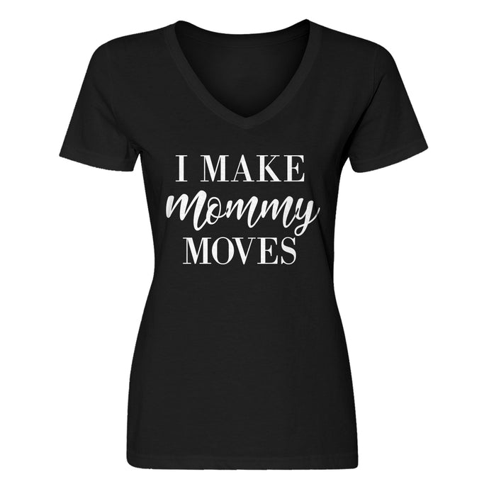 Womens Mommy Moves Vneck T-shirt