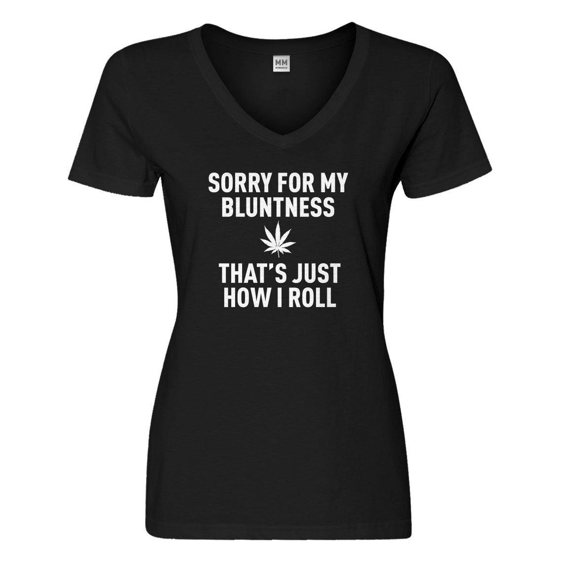 Womens Sorry for my Bluntness Vneck T-shirt