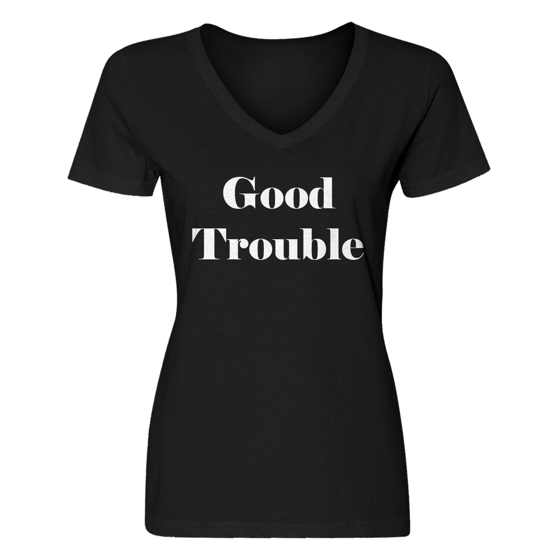 Womens Good Trouble V-Neck T-shirt