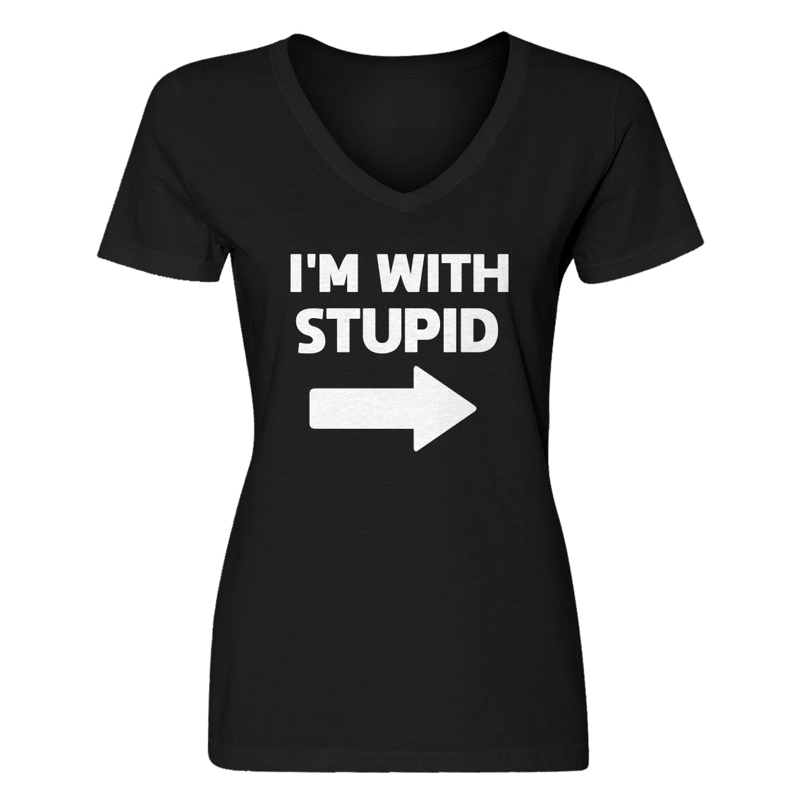Womens I'm With Stupid Right V-Neck T-shirt