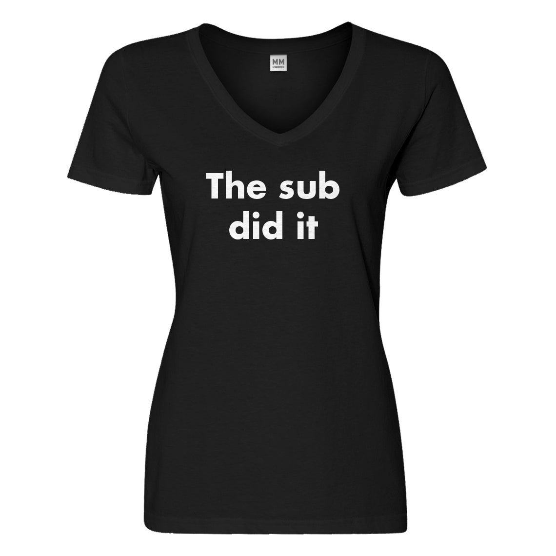 Womens The Sub Did it Vneck T-shirt