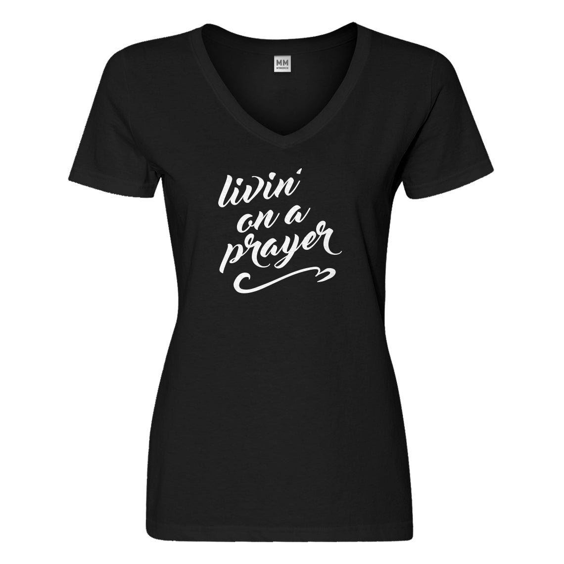 Womens Livin on a Prayer Vneck T-shirt