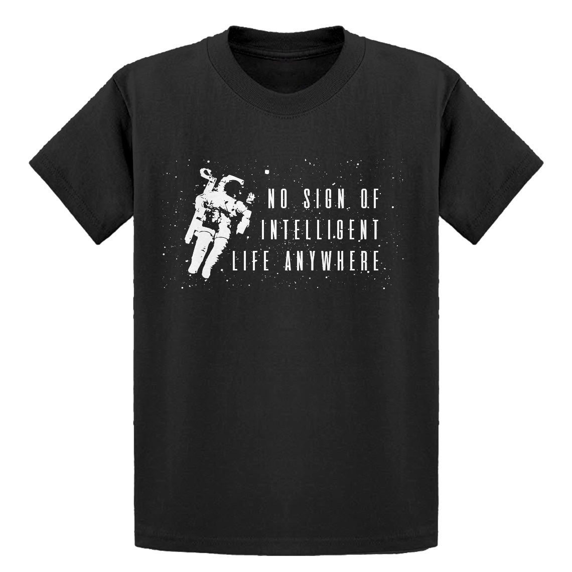Youth No Sign of Intelligent Life Kids T-shirt