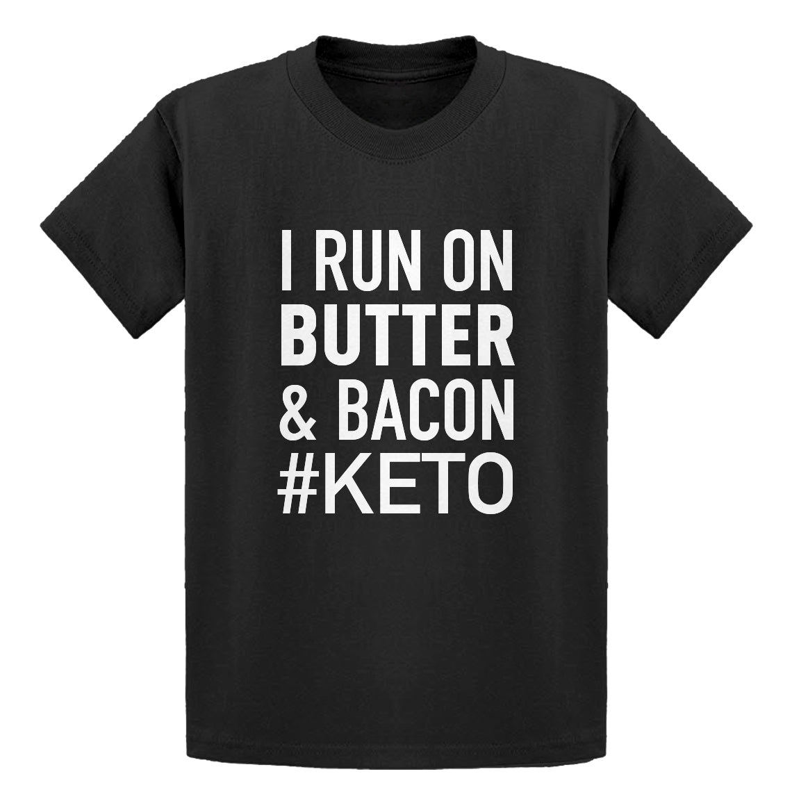 Youth I Run on Butter and Bacon Kids T-shirt