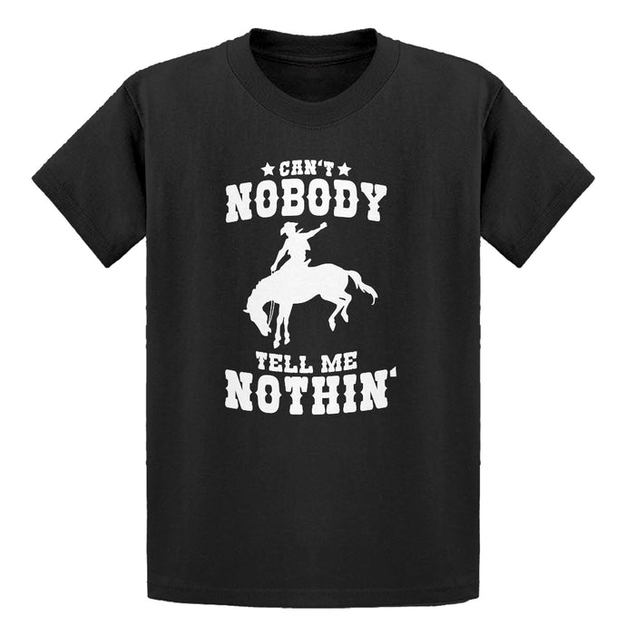 Youth Can't Nobody Tell Me Nothin' Kids T-shirt