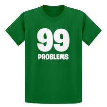 Youth 99 Problems Kids T-shirt