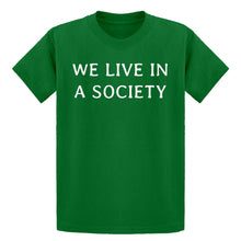 Youth We Live in a Society Kids T-shirt
