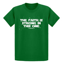 Youth The Faith is Strong in This One Kids T-shirt