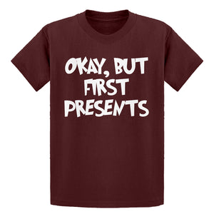 Youth Okay but first, presents. Kids T-shirt