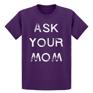 Youth Ask your Mom Kids T-shirt