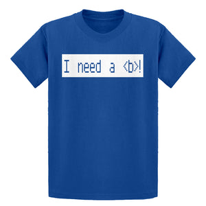Youth I Need a Break Kids T-shirt