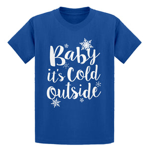 Youth Baby its Cold Outside Kids T-shirt