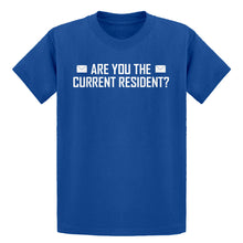 Youth Are you the Current Resident? Kids T-shirt