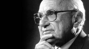 Milton Friedman Quotes