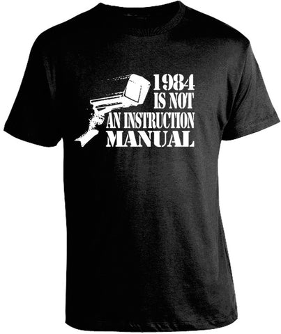 1984 is Not an Instruction Manual Tee