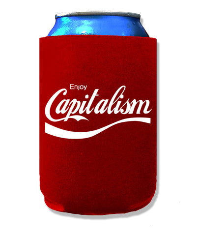 Enjoy Capitalism Koozie