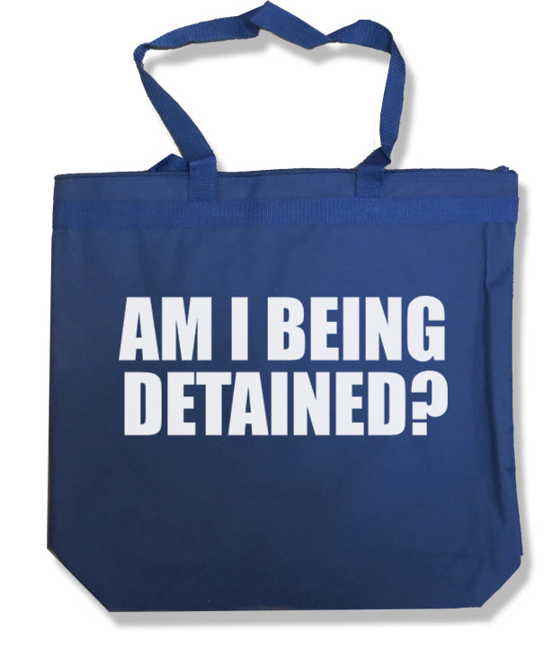 Am I Being Detained Tote Bag by Libertarian Country