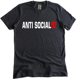 Anti Socialist Premium Shirt by Libertarian Country