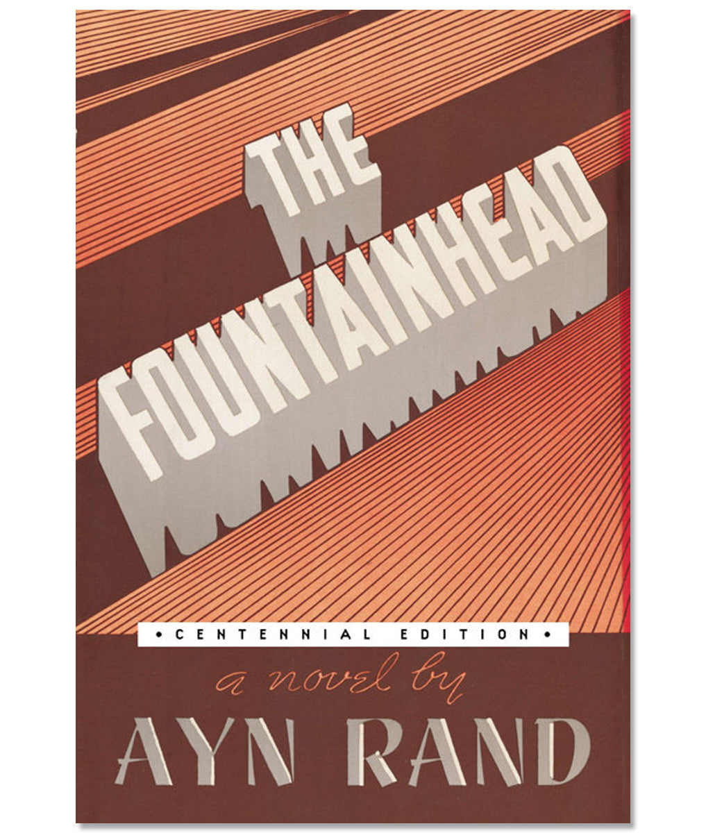 The Fountainhead Centennial Edition Paperback by Ayn Rand