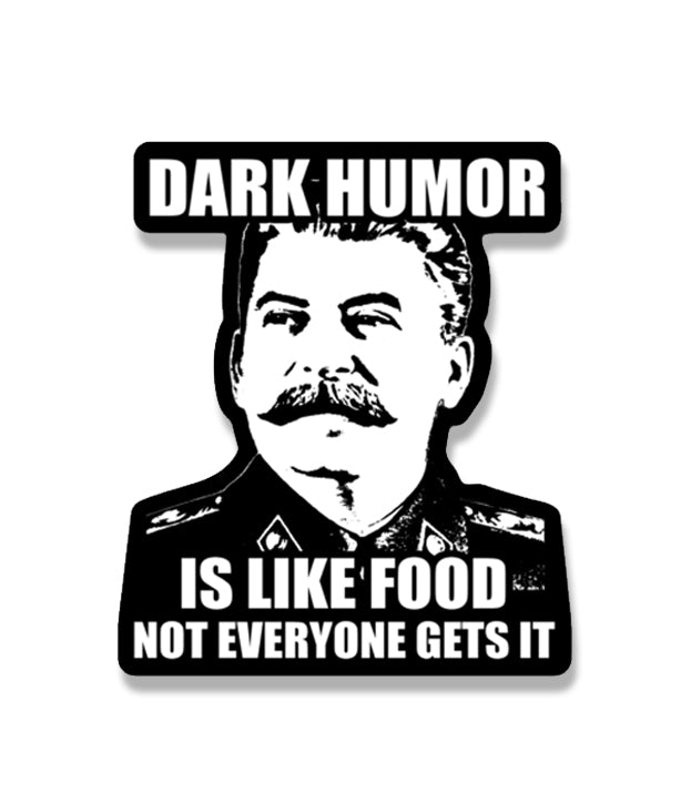 Dark Humor Die Cut Sticker
