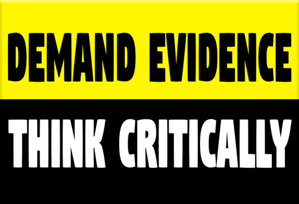 Demand Evidence Think Critically Magnet by Libertarian Country