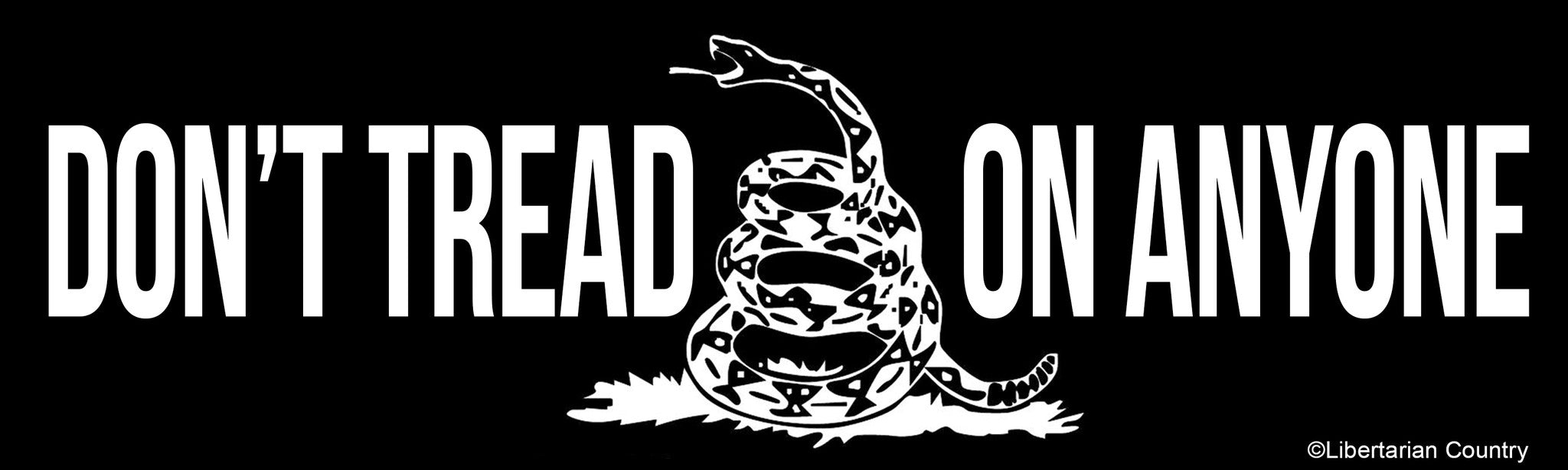 don t tread on anyone bumper sticker libertarian country