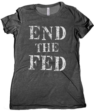 End the Fed Premium Women's Tee by Libertarian Country