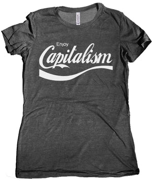 Enjoy Capitalism Women's Shirt by Libertarian Country