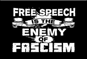 Free Speech Enemy of Fascism Magnet by Libertarian Country