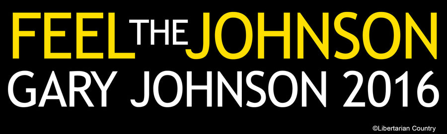 Feel the Johnson Gary Johnson 2016 Bumper Sticker