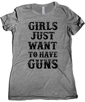 Girls Just Want to Have Guns Women's Shirt by Libertarian Country