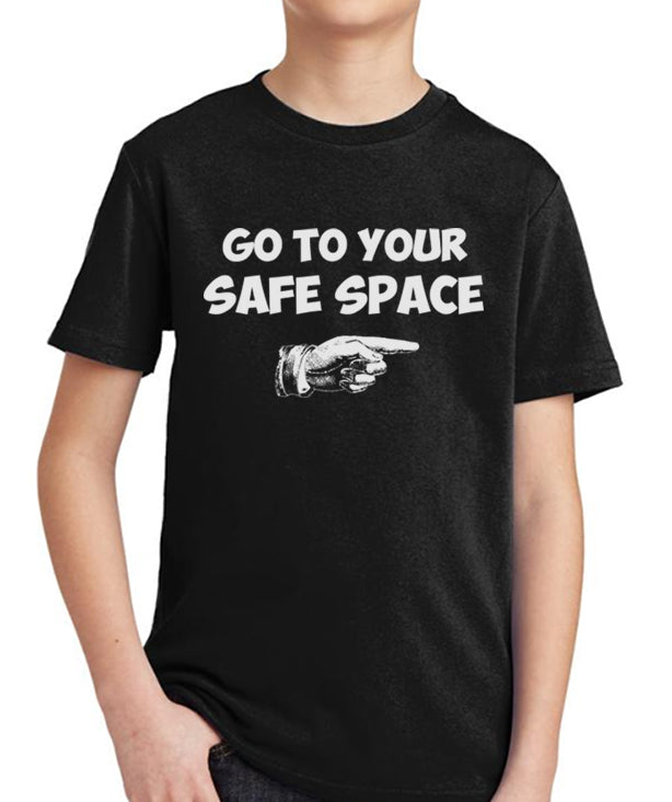 Go to Your Safe Space Youth T-Shirt by Libertarian Country