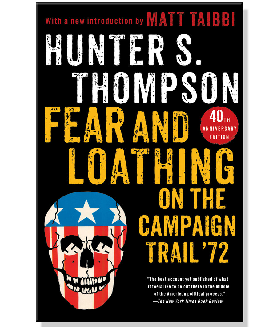 Fear and Loathing on the Campaign Trail 72' Book By Hunter S. Thompson
