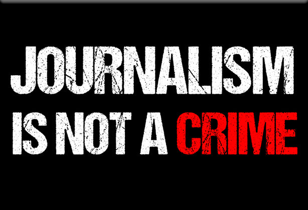 Journalism is Not a Crime Magnet