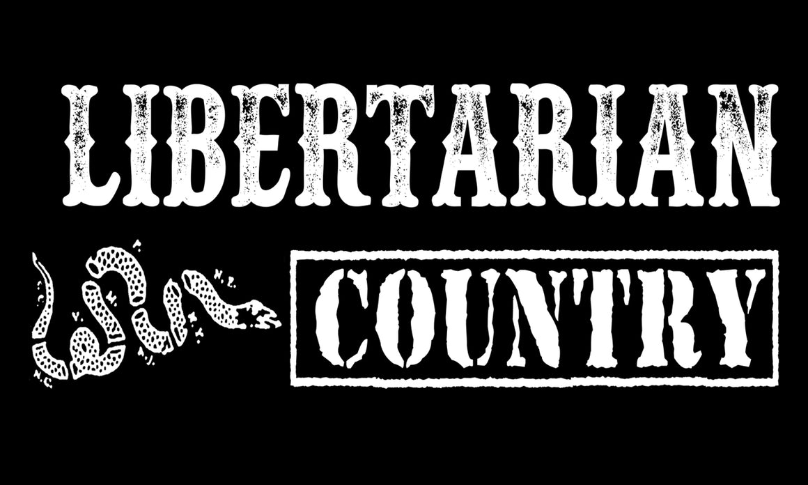 Libertarian Country Bumper Sticker
