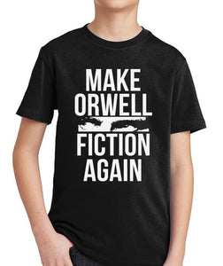 Make Orwell Fiction Again Youth T-Shirt by Libertarian Country